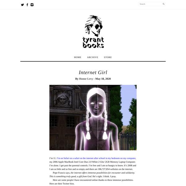Internet Girl by Honor Levy - NY Tyrant