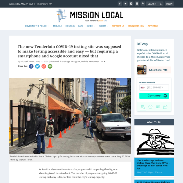 The new Tenderloin COVID-19 testing site was supposed to make testing accessible and easy — but requiring a smartphone and G...