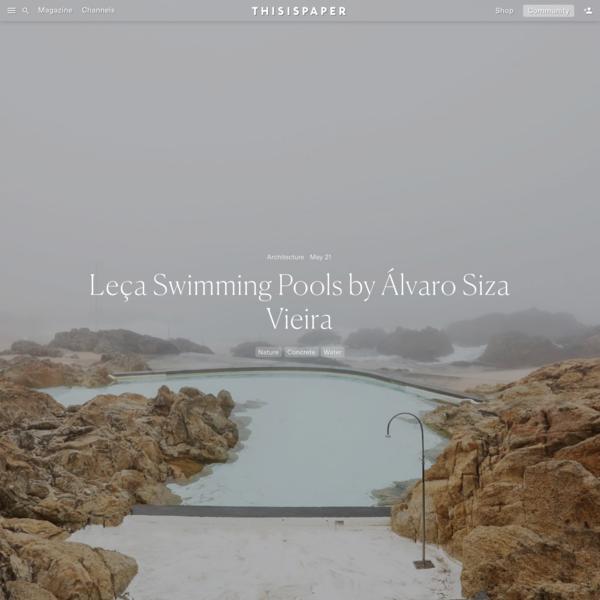 Leça Swimming Pools by Álvaro Siza Vieira