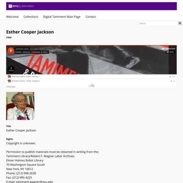 Communist Party Oral Histories · Esther Cooper Jackson · Digital Tamiment