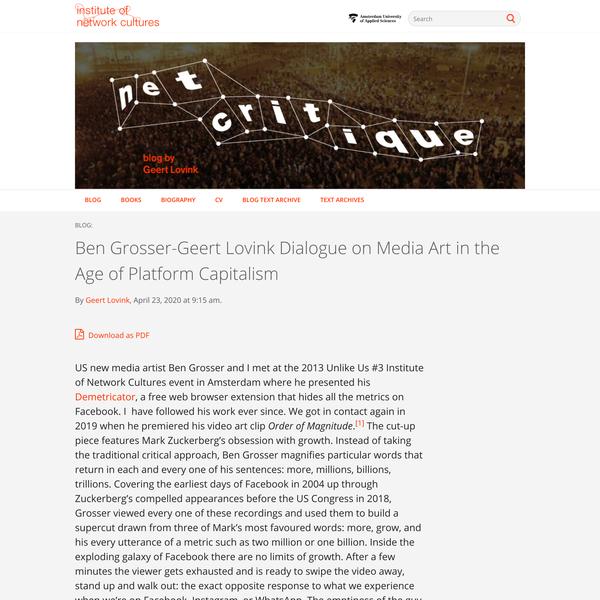 » Ben Grosser-Geert Lovink Dialogue on Media Art in the Age of Platform Capitalism