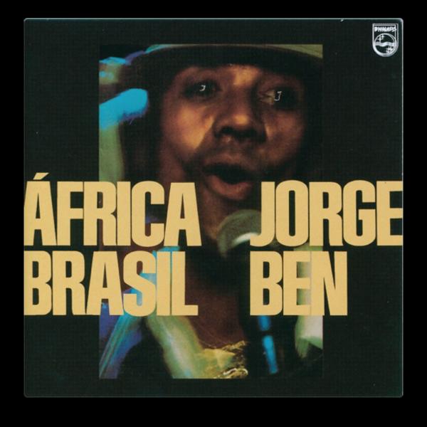 Jorge Ben — África Brasil