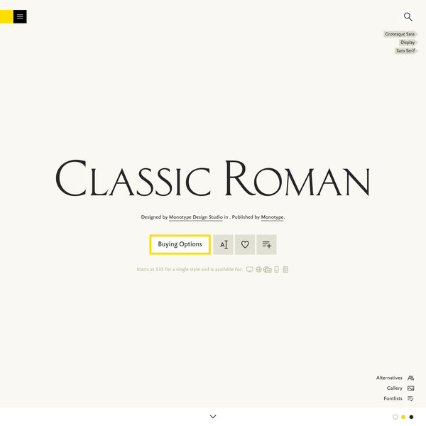 Classic Roman is a typeface designed by Monotype Design Studio, and is available for Desktop, Web, DigitalAds, App, and Server. Try, buy and download these fonts now!