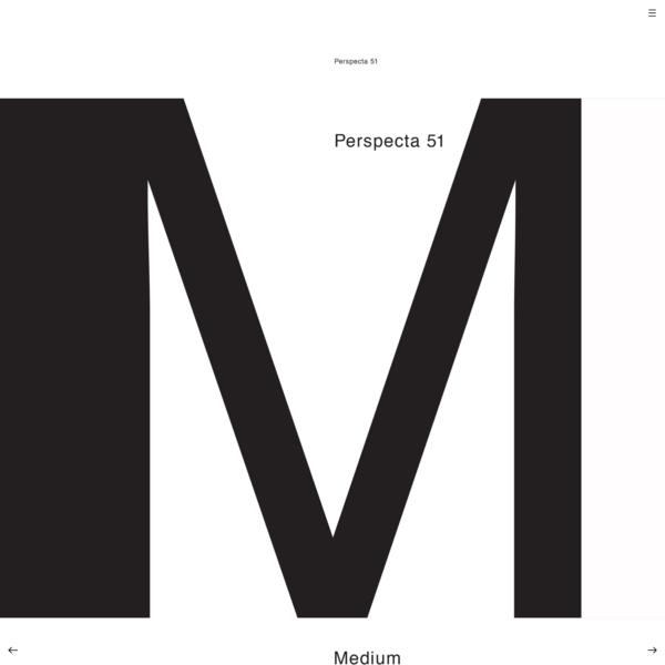 Perspecta 51, Medium
