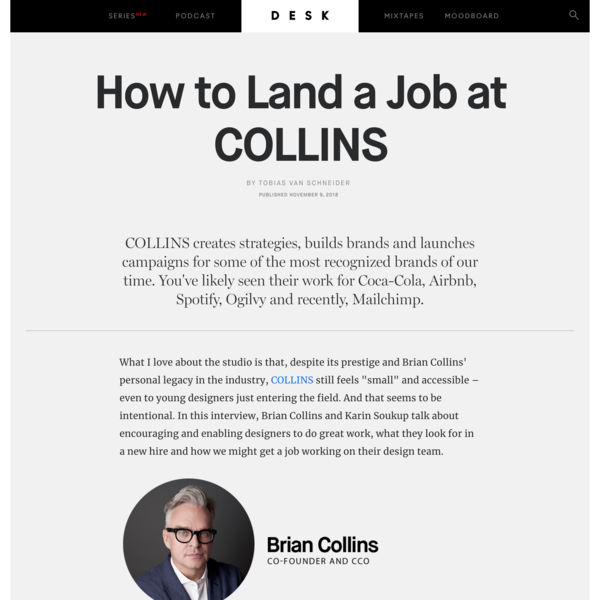 How to Land a Job at COLLINS - DESK Magazine