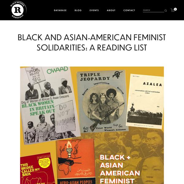 Black and Asian-American Feminist Solidarities: A Reading List — Black Women Radicals