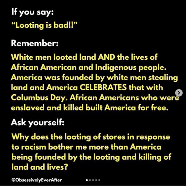 If you say looting is bad...
