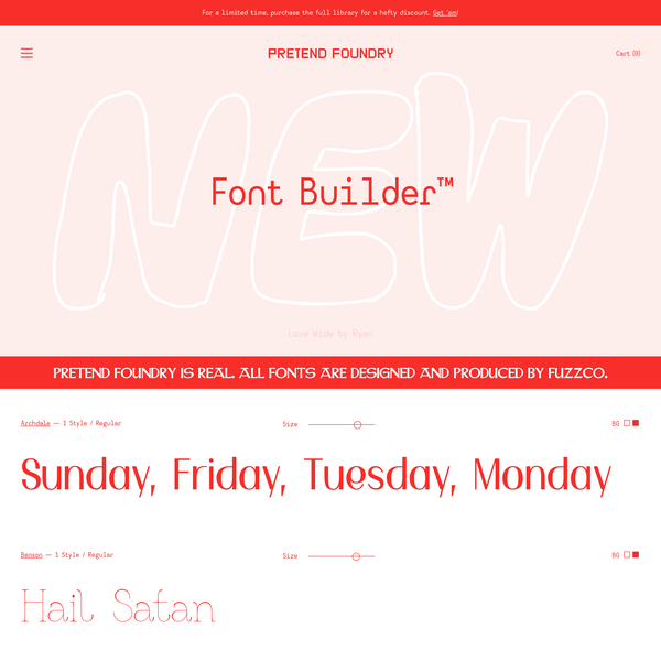 Pretend Foundry & Font Builder™