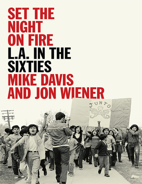 mike davis set the night on fire la in the sixties