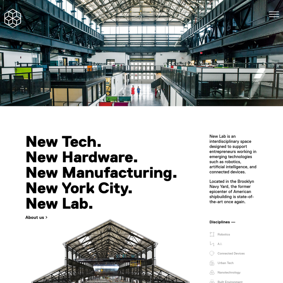 New Lab is an interdisciplinary space designed to support entrepreneurs working in emerging technologies such as robotics, artificial intelligence, and connected devices.
