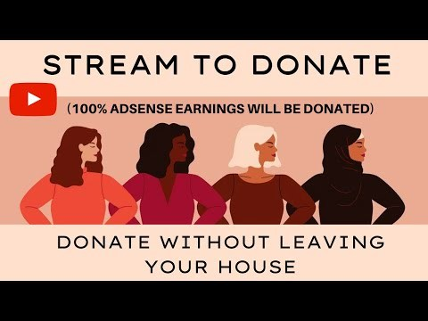 DONATE WITH NO MONEY | STREAM TO DONATE | DONATE WITHOUT LEAVING YOUR HOUSE