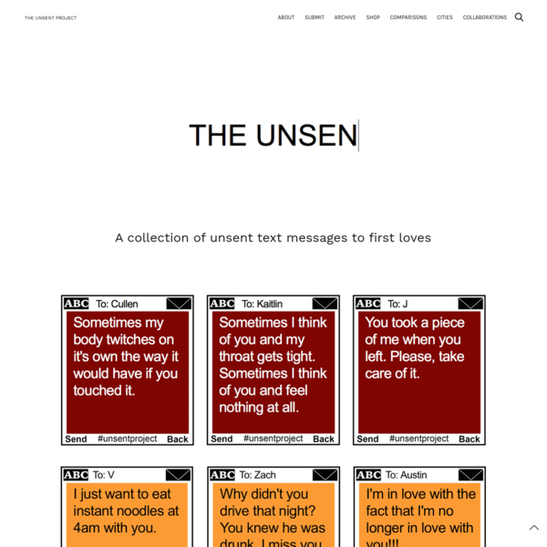 THE UNSENT PROJECT - A Collection of Unsent Text Messages to First Loves