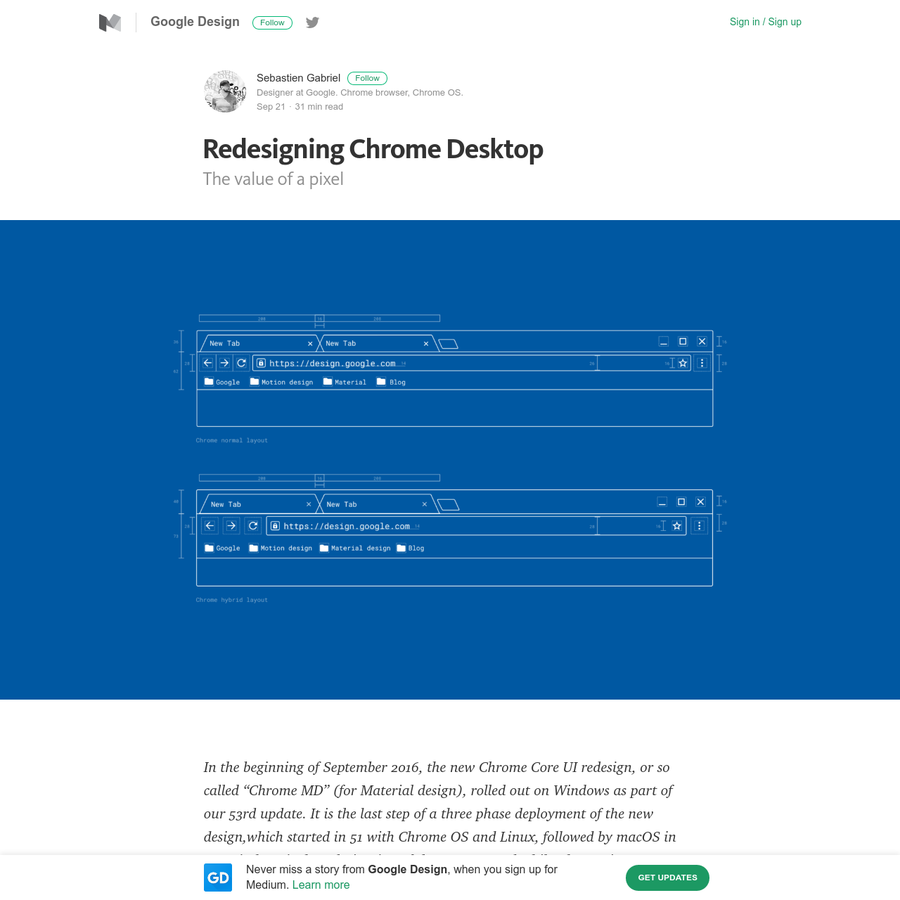 """In the beginning of September 2016, the new Chrome Core UI redesign, or so called """"Chrome MD"""" (for Material design), rolled out on Windows as part of our 53rd update. It is the last step of a three phase deployment of the new design,which started in 51 with Chrome OS and Linux, followed by macOS in 52."""
