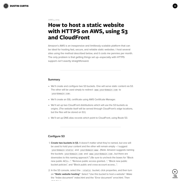 How to host a static website with HTTPS on AWS, using S3 and CloudFront * Dustin Curtis