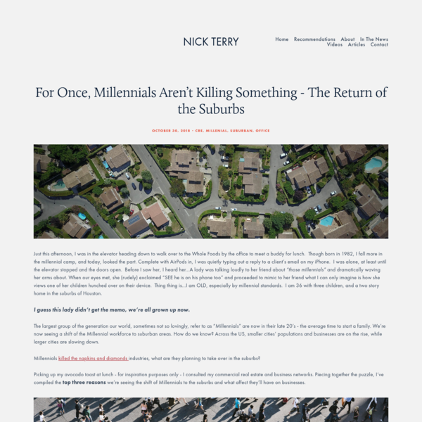 For Once, Millennials Aren't Killing Something - The Return of the Suburbs - Nick Terry