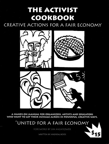 Andrew Boys - The Activist Cookbook: Creative Actions for a Fair Economy