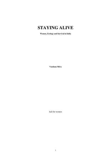 Vadana Shiva - Staying Alive