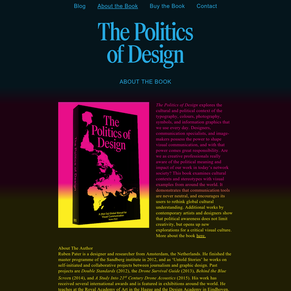 The Politics of Design explores the cultural and political context of the typography, colours, photography, symbols, and information graphics that we use every day. Designers, communication specialists, and image-makers possess the power to shape visual communication, and with that power comes great responsibility.