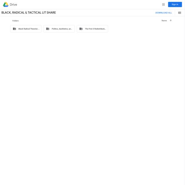 BLACK, RADICAL & TACTICAL LIT SHARE - Google Drive