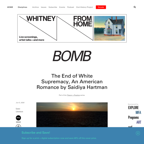 The End of White Supremacy, An American Romance by Saidiya Hartman - BOMB Magazine