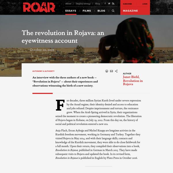 The revolution in Rojava: an eyewitness account