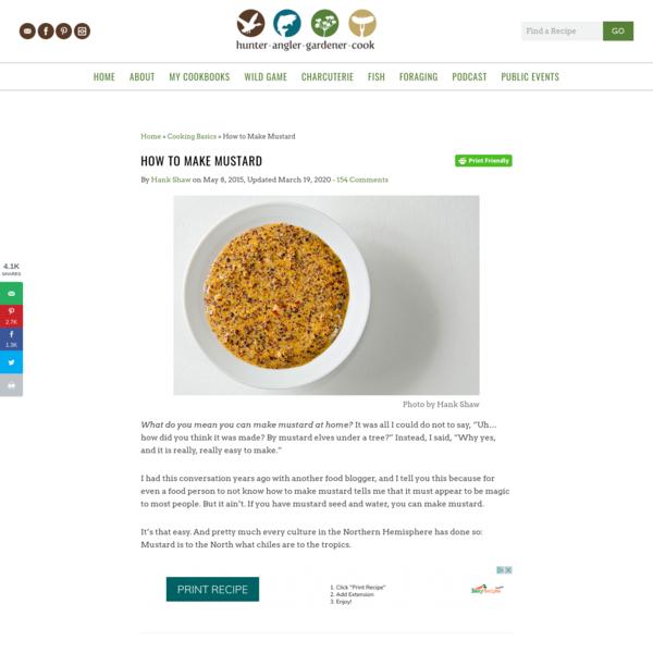 How to Make Mustard - Basic Mustard Recipe   Hank Shaw