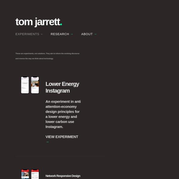 Experiments - Tom Jarrett