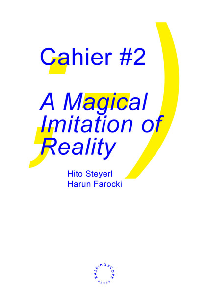 A-Magical-Imitation-of-Reality-Hito-Steyerl.pdf