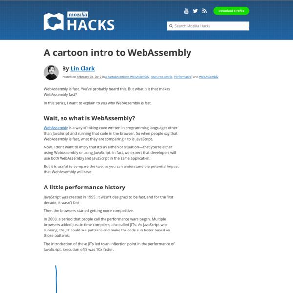 A cartoon intro to WebAssembly - Mozilla Hacks - the Web developer blog