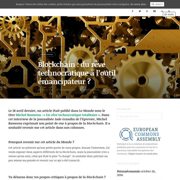 Blockchain : du rêve technocratique à l'outil émancipateur ? - P2P Foundation