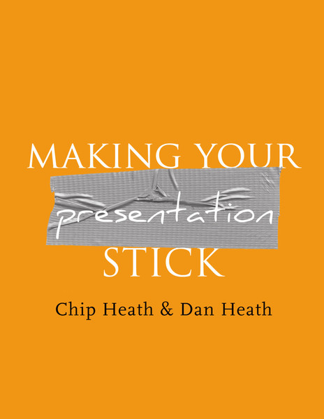 schramm_making-presentations-that-stick.pdf