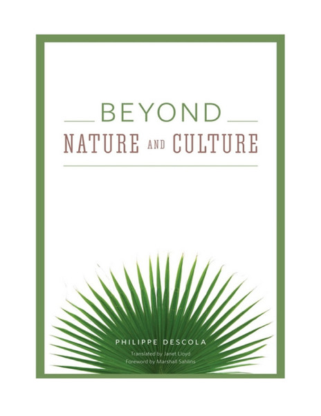 descola-beyond-nature-and-culture-2013.pdf