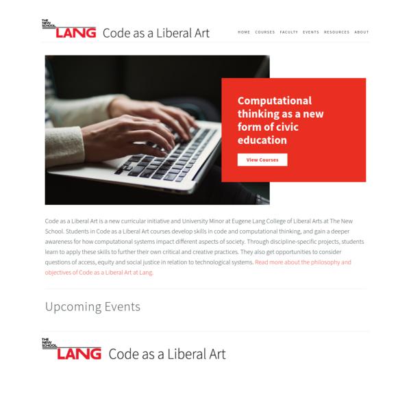 Code as a Liberal Art - Eugene Lang