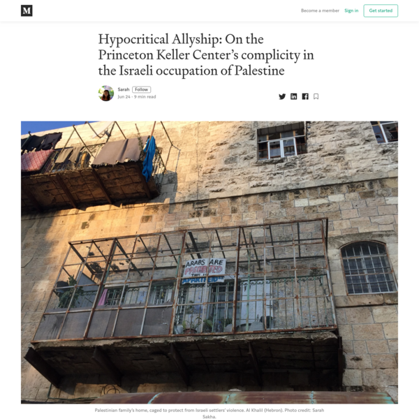 Hypocritical Allyship: On the Princeton Keller Center's complicity in the Israeli occupation of...