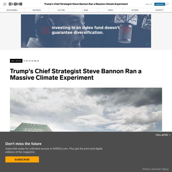 Trump's Chief Strategist Steve Bannon Ran a Massive Climate Experiment
