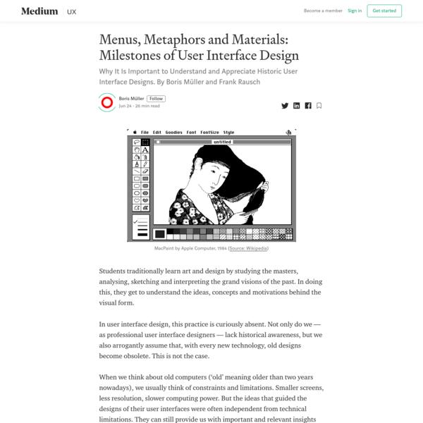 Menus, Metaphors and Materials: Milestones of User Interface Design