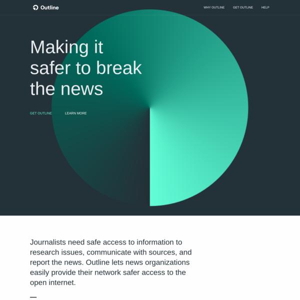Outline VPN - Making it safer to break the news