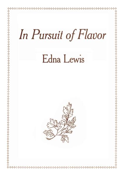 edna-lewis-in-pursuit-of-flavor-1988-knopf-libgen.lc-1-.pdf