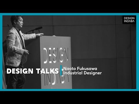 Naoto Fukusawa on why objects shouldn't stand out too much