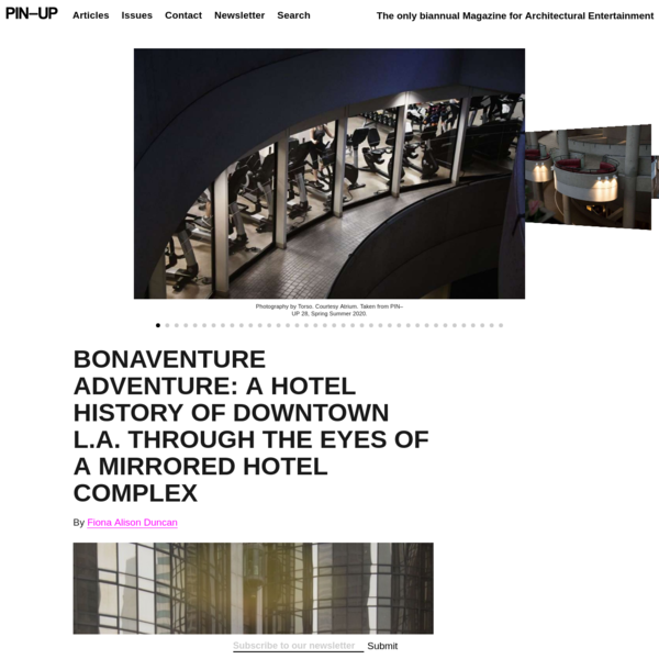 BONAVENTURE ADVENTURE: A Hotel History of Downtown L.A. through the Eyes of a Mirrored Hotel Complex
