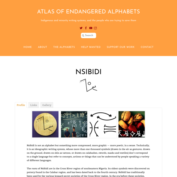 Atlas of Endangered Alphabets: Indigenous and minority writing systems, and the people who are trying to save them.