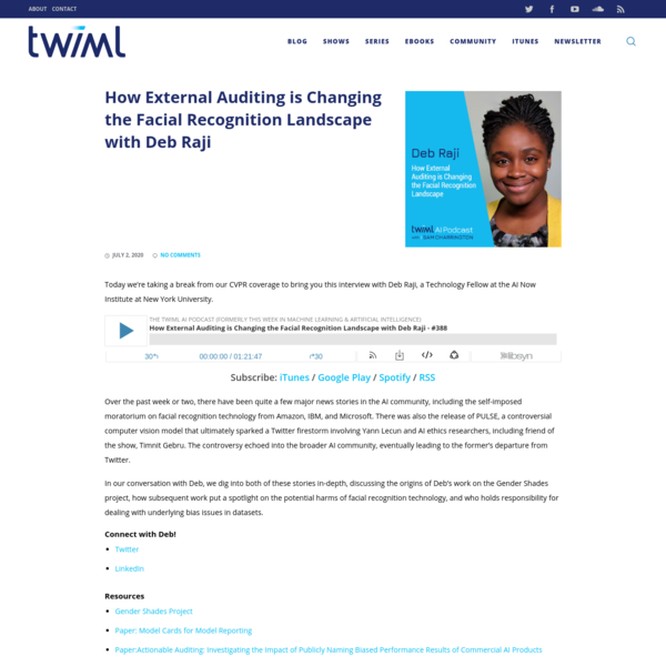 How Auditing is Changing the Facial Recognition Landscape w/ Deb Raji