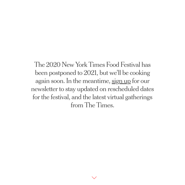 The New York Times Food Festival in NYC | October 5-6, 2019