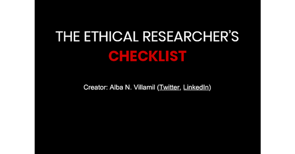 Alba N. Villamil - The Ethical Researcher's Checklist
