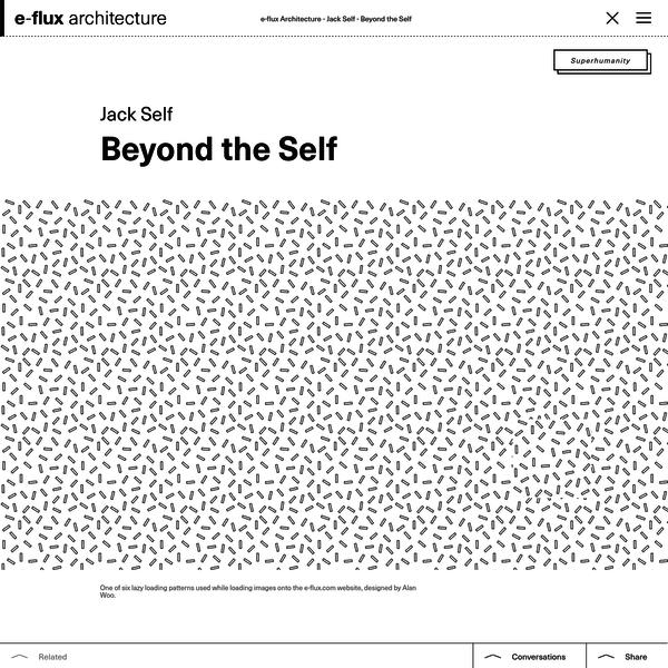 Beyond the Self - e-flux Architecture - e-flux
