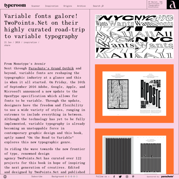 Variable fonts galore! TwoPoints.Net on their highly curated road-trip to variable typography - TypeRoom