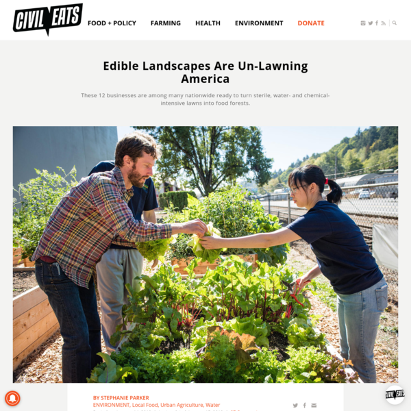 Edible Landscapes Are Un-Lawning America | Civil Eats