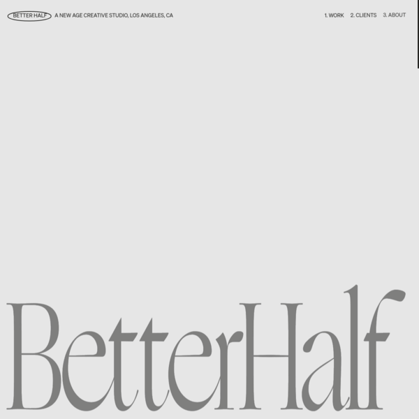 Better Half - A platform first creative studio. LA / NY