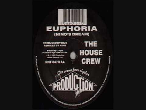 The House Crew - Euphoria (Nino's Dream Remix)