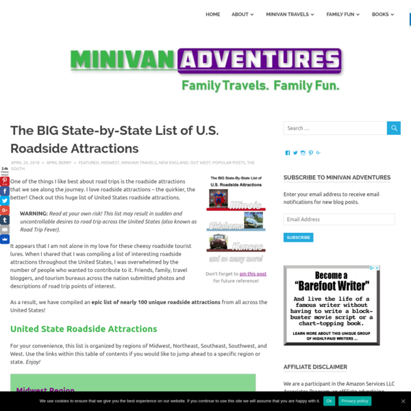 The BIG State-by-State List of U.S. Roadside Attractions | Minivan Adventures